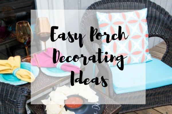 Easy Porch Decorating Ideas