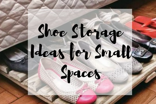 Shoe Storage Ideas for Small Spaces