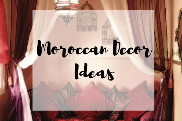 Moroccan Decor Ideas