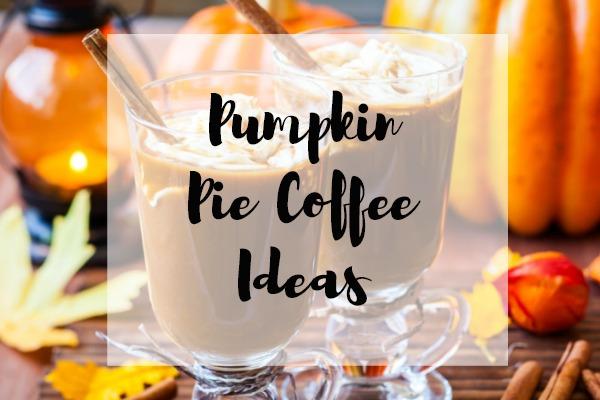 Pumpkin Pie Coffee
