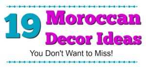 19 Moroccan Decor Ideas You Don't Want to Miss