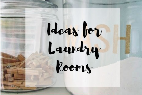 Ideas for Laundry Rooms