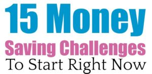 Creative Ways to Save Money | 15 Money Saving Challenges