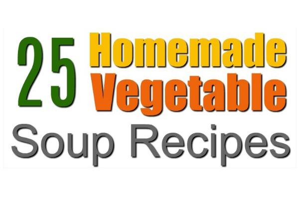 homemade vegetable soup recipes