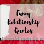 Funny Relationship Quotes | 16 Sayings to Laugh With or Buy