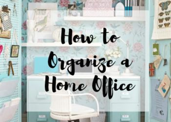 How to Organize a Home Office | 15 Inspirations to Get You Up and Working