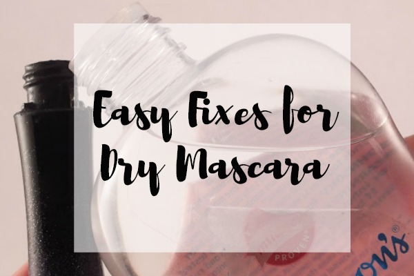 Easy Fixes for Dry Mascara