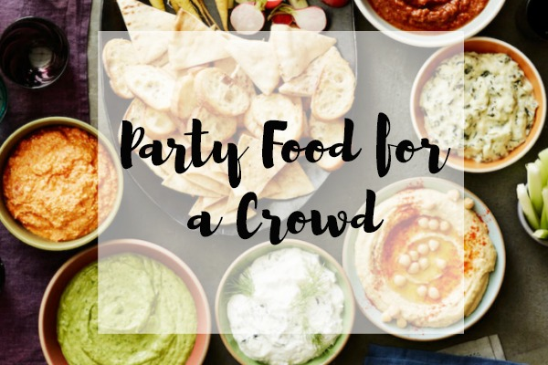Party Food for a Crowd