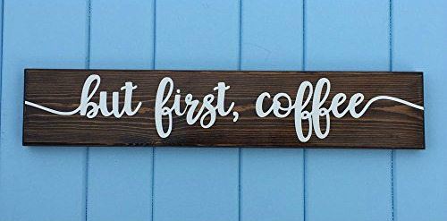 But First Coffee Rustic Sign for Farmhouse Kitchen Decor Style