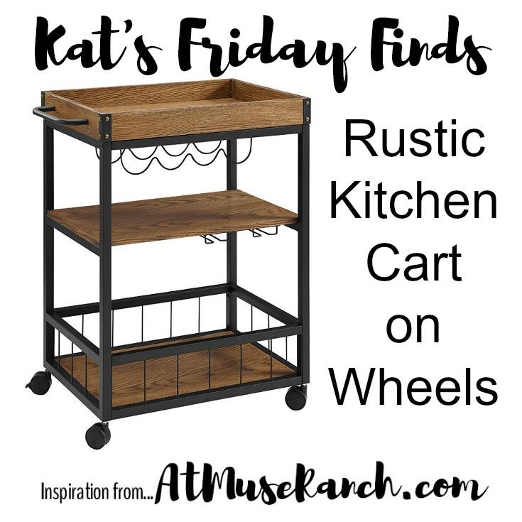 Rustic Kitchen Cart on Wheels